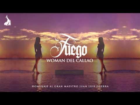 Fuego - Woman Del Callao (Merengue 2015)