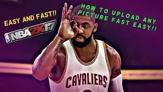 HOW TO UPLOAD PICTURES TO NBA 2K17   TUTORIAL (EASY!!)