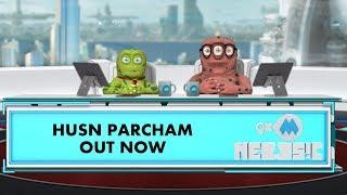 9XM Newsic | Husn Parcham | Zero | Bade | Chote