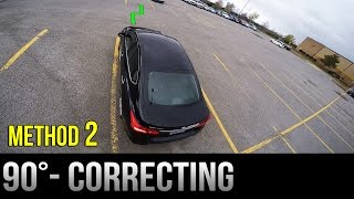 90 Degrees Parking - How to Correct Yourself - Method 2