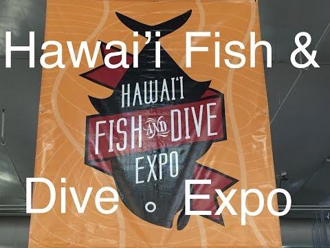 Hawai'i Fish & Dive Expo 2016!