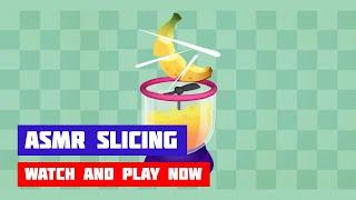ASMR Slicing · Game · Gameplay