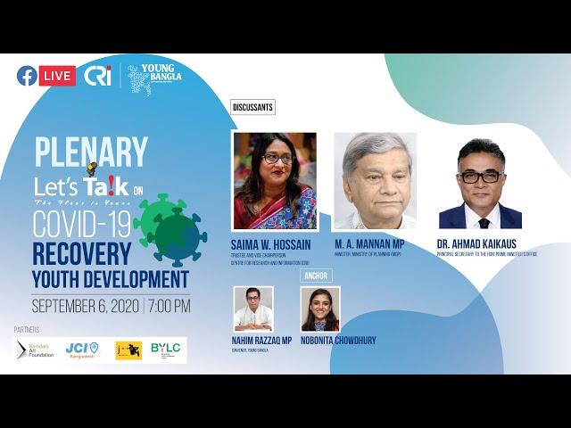 Plenary Let's Talk on COVID19 Recovery: Youth Development | Young Bangla | CRI