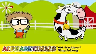 Young MacAlbert Had a Farm (Old MacDonald Song) - Alphabetimals