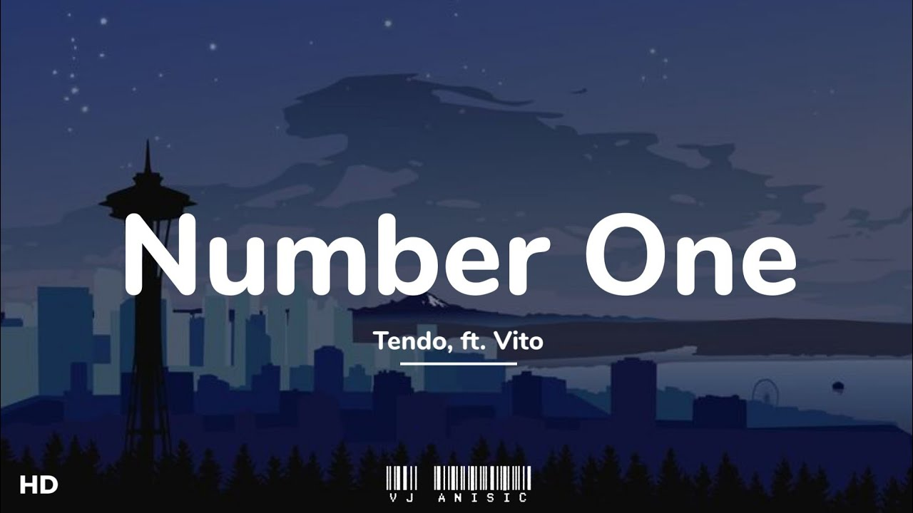"""Tendo - Number One (slowed + reverb) ft. Vito (Lyrics) """"She's my number one"""""""
