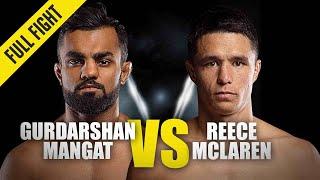 Gurdarshan Mangat vs. Reece Mclaren | ONE Full Fight | December 2019