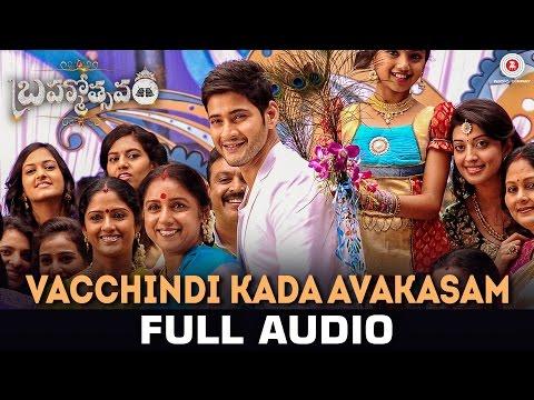 Vacchindi Kada Avakasam - Full Song | Brahmotsavam | Mahesh Babu & Kajal Aggarwal