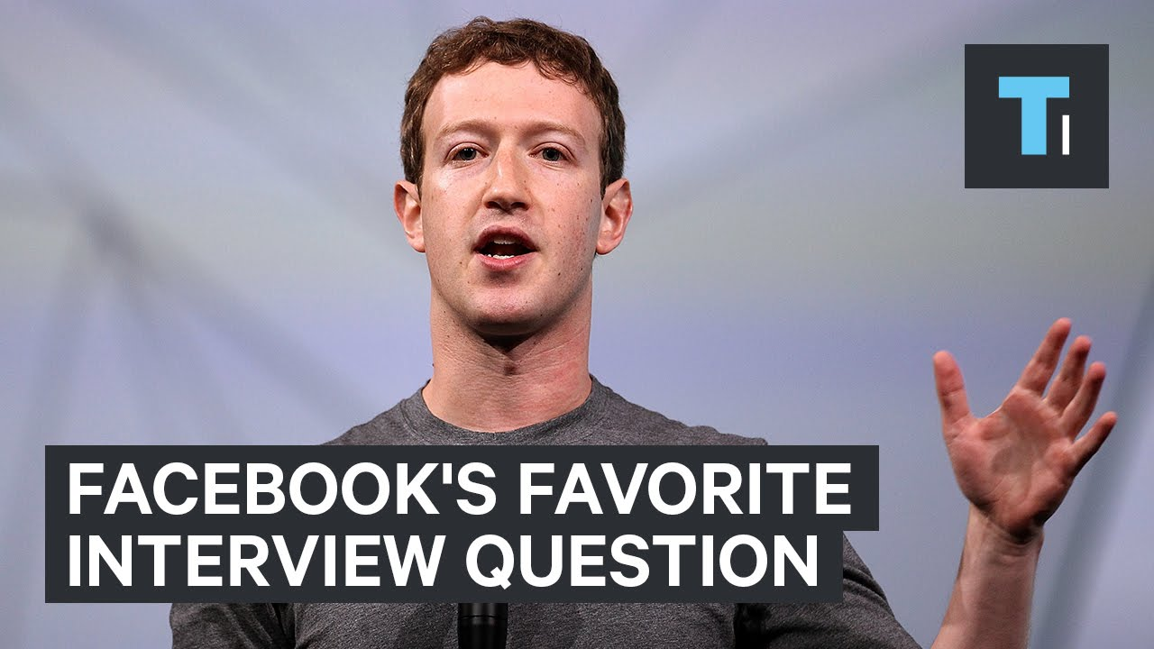 Facebook's favorite interview question