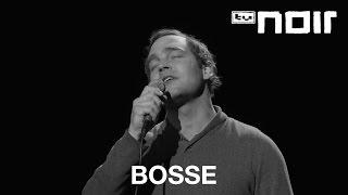 Bosse - Vier Leben (live bei TV Noir)