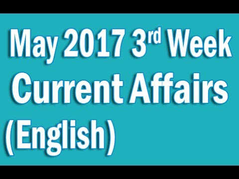 Current Affairs May 2017 3rd Week in English