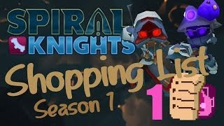 "Spiral Knights Shopping List S1: Episode 1 - ""Cause You Never Know"""