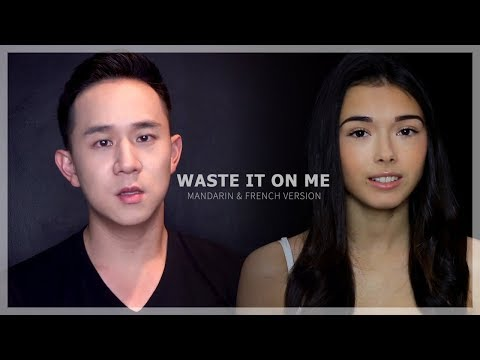 Waste It On Me - BTS & Steve Aoki ( French/Mandarin Version by Chloé & Jason Chen - COVER )