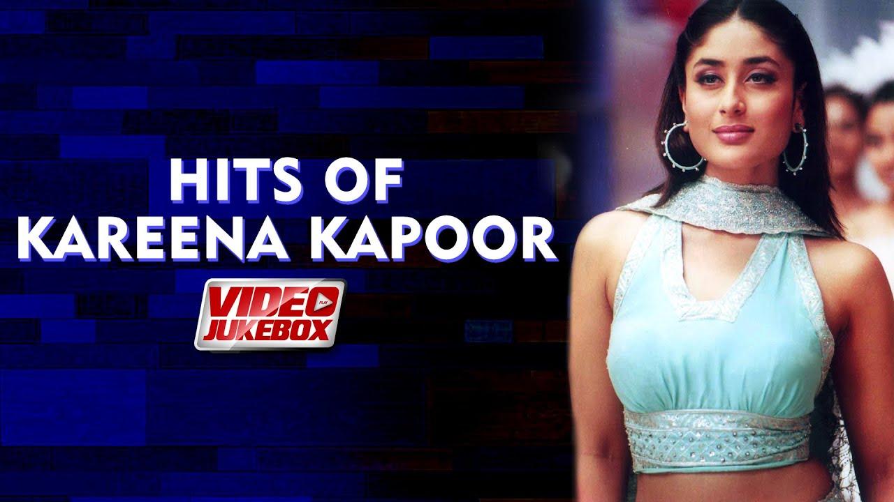 Hits Of Kareena Kapoor Video Jukebox Kareena Kapoor Khan Songs Hit Hindi Songs Tips Music Youtube