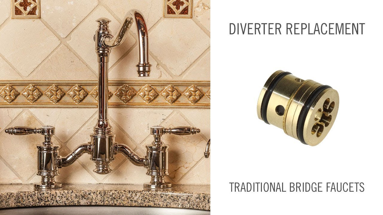 Diverter Replacement On Traditional Waterstone Bridge Faucets Youtube