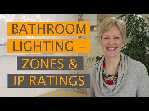 BATHROOM LIGHTING - ZONES & IP RATINGS | Light Bulb Moments With Eleanor Bell