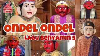 ONDEL ONDEL Tribute to Benyamin S | Ondel Ondel Betawi