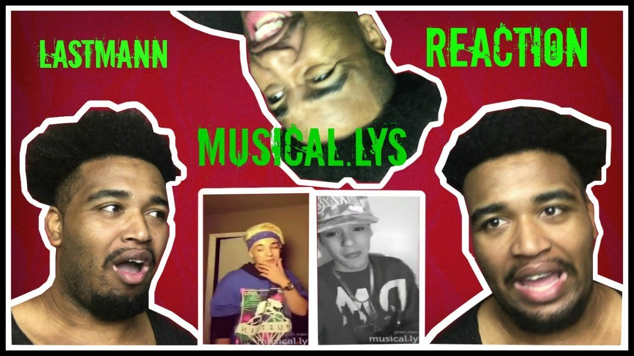 Download Last Mann Musical.ly's : REACTION
