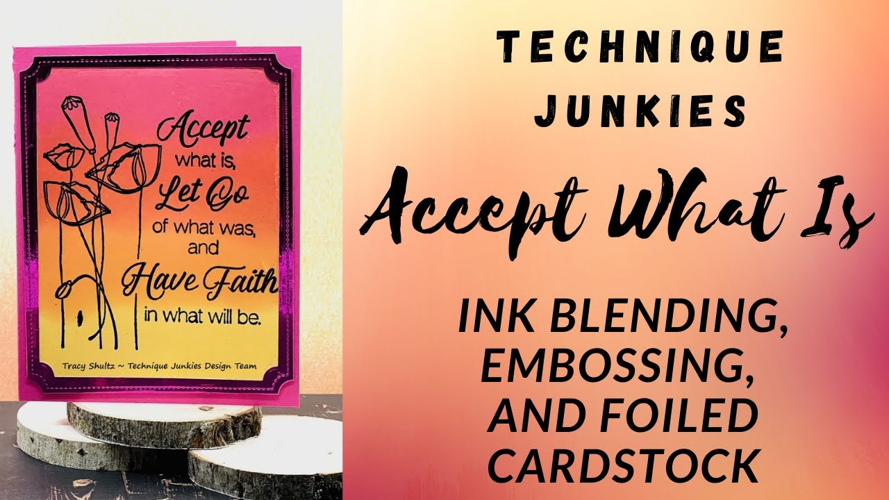 Technique Junkies -Accept What Is, Let Go of What Was, and Have Faith in What Will Be!