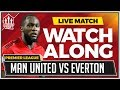 Manchester United Vs Everton LIVE Stream Watchalong mp3