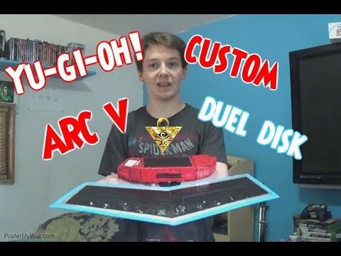 Yu-Gi-Oh ARC V Custom Duel Disk!!!