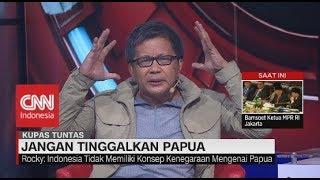 Keras! Rocky Gerung: Negara Biarkan Kekerasan Terjadi di Papua #KupasTuntas