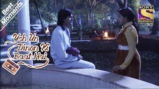 Yeh Un Dinon Ki Baat Hai   Sameer & Naina's First Night Out   Best Moments