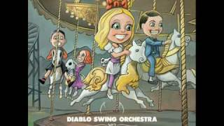 Watch Diablo Swing Orchestra Bedlam Sticks video