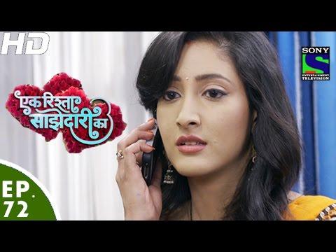 Ek Rishta Sajhedari ka - एक रिश्ता साझेदारी का - Episode 72 - 15th November, 2016