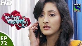 Ek Rishta Saajhedari Ka - एक रिश्ता साझेदारी का - Episode 72 - 15th November, 2016