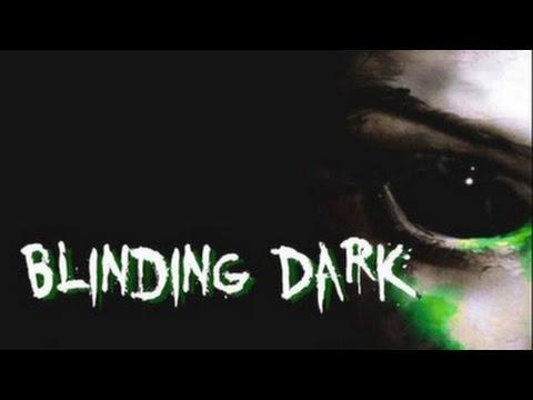 Blinding Dark Gameplay 1080p |
