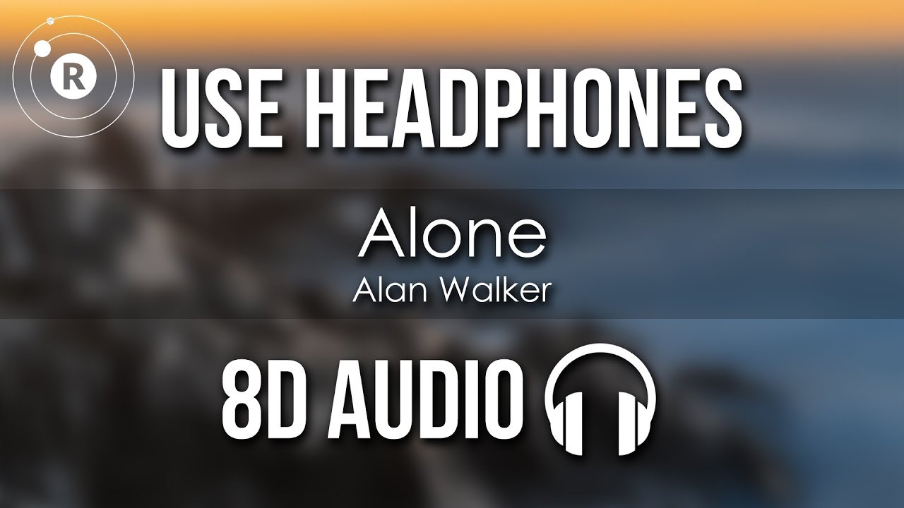 Alan Walker Alone 8d Audio Youtube Alan Walker Mp3 Song Download Audio