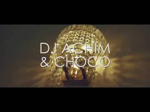 DJ ACHIM & CHOCO  - Stick With Me (Official Music Video)