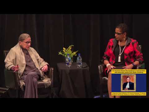 A Conversation with Justice Ruth Bader Ginsburg--The American Dream Reconsidered​