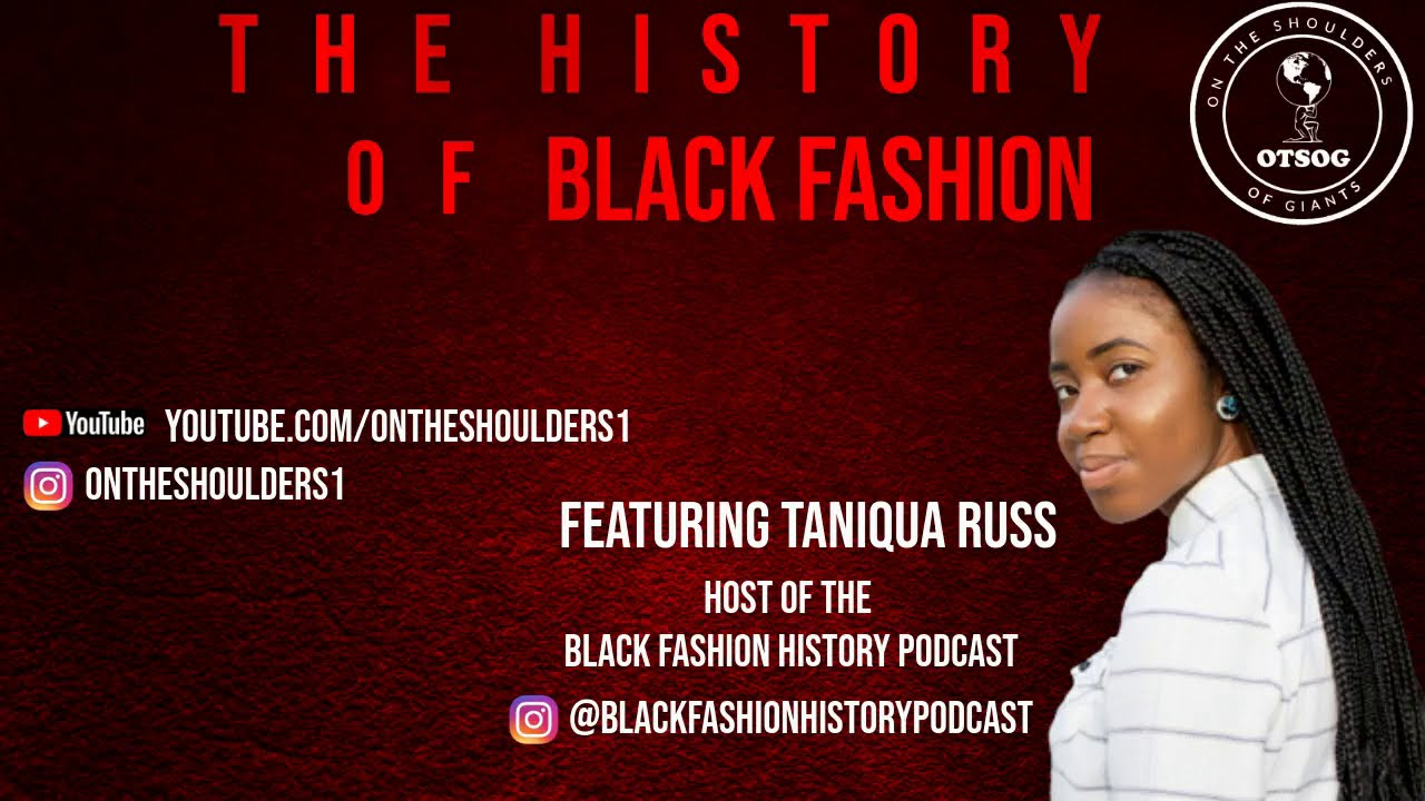 Who Were The Black Pioneers of the Fashion Industry: Taniqua Russ