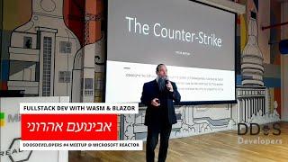 DDOS Meetup #4 - Fullstack Dev with WASM & Blazor - Avinoam Aharoni