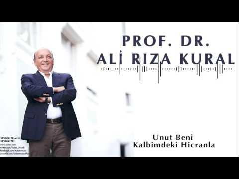 Ali Rıza Kural  - Unut Beni … [ Sevdiklerimin Sevdikleri © 2016 Kalan Müzik ]