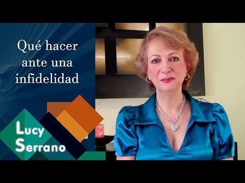 Lucy Serrano - Qué hacer ante una infidelidad