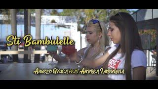 Angelo Giuca Ft. Andrea Imburgia - Sti bambulelle ( Official Video 2020 )