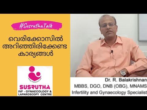 Varicocele   Male infertility  Symptoms  Diagnosis   Treatment   Susrutha Hospital  Thrissur kerala