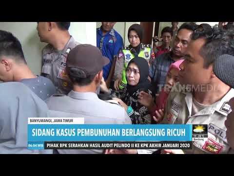 Sidang Kasus Pembunuhan Ricuh | REDAKSI PAGI (08/01/20)