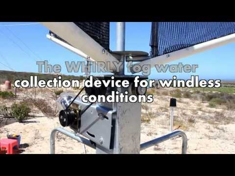 Water Research Commission :The Whirly Fog Harversting Technology for windless conditions