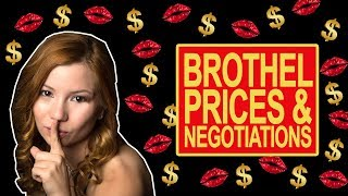 Brothel Prices And Negotiations   Coffee With Alice