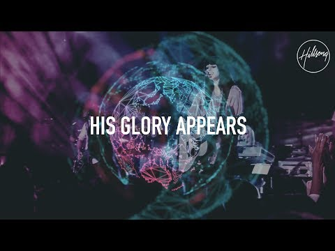 His Glory Appears - Hillsong Worship
