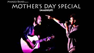 Mother 39 S Day Special Mashup  Irfan