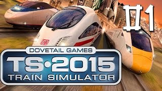 Train Simulator 2015 #01 Die Academy im Test Release Test HD Lets Play deutsch