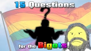 10 Questions for Anti-Gay Bigots! Co-Host: NonStampCollector.