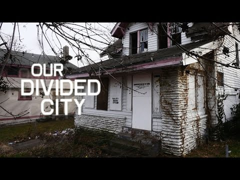 Our Divided City