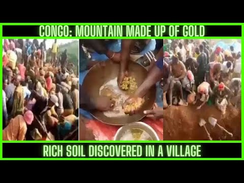 |NEWS| A Mountain Of Gold Found In The Congo