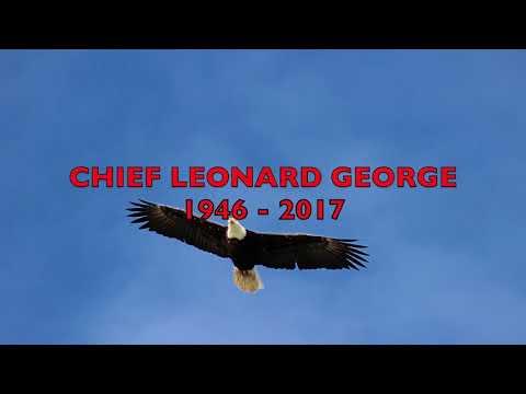 CHIEF LEONARD GEORGE 1946 - 2017