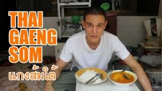Southern Thai Kaeng Som Soup (แกงส้มใต้) - Flames Of Flavor!